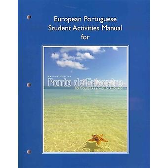 European Student Activities Manual for Ponto de Encontro by JouetPastre & Clemence deKlobucka & AnnaSobral & Patricia IsabelMoreira & Maria Luci de BiajiHutchinson & Amelia P.
