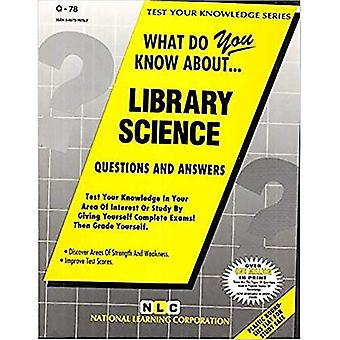 What Do You Know about Library Science