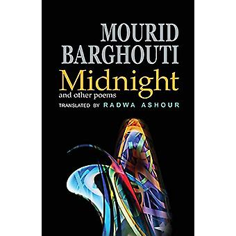Midnight and Other Poems by Mourid Barghouti - 9781904614685 Book