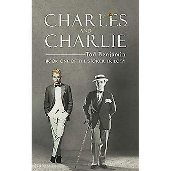Charles en Charlie: Boek Een van de Stoker Trilogie
