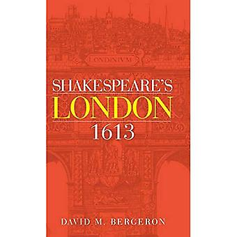 Shakespeare's Londen 1613