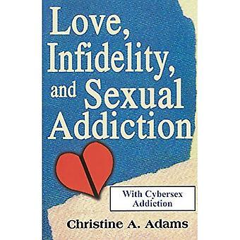 Rakkaus, uskottomuus ja seksuaalinen riippuvuus