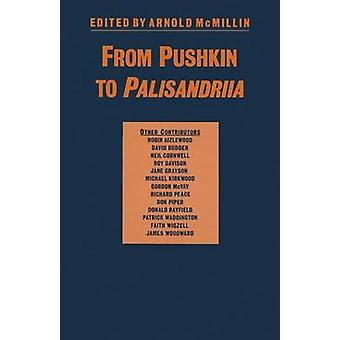 From Pushkin to Palisandriia - Essays on the Russian Novel in Honor of