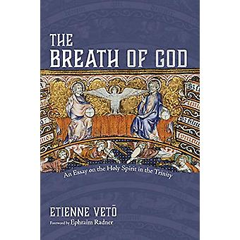 The Breath of God by Etienne Veto - 9781532682193 Book
