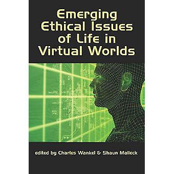 Opkomende ethische kwesties van het leven in virtuele werelden - 9781607523772 Boek