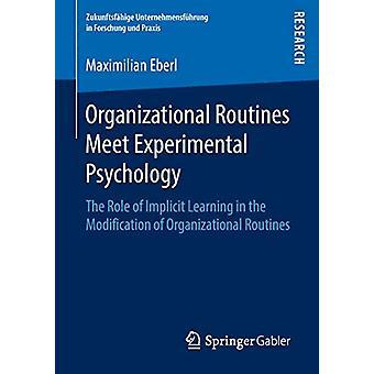 الروتين التنظيمي تلبية علم النفس التجريبي - دور ا ف ب