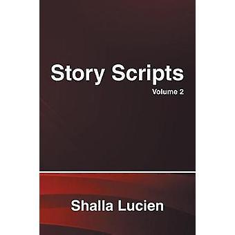 Story Scripts door Shalla Lucien