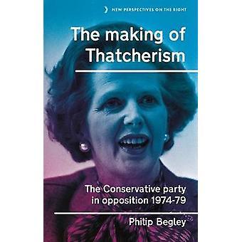 A criação do Thatcherismo O Partido Conservador em oposição 197479 11 Novas Perspectivas da Direita