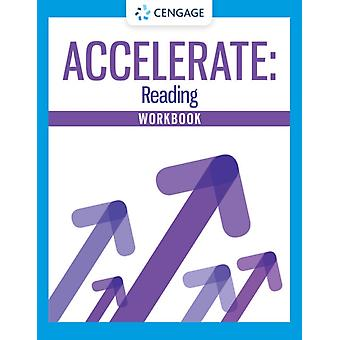 Student Workbook for Cengages MindTap Accelerate Reading 1 term Instant Access by Cengage Learning