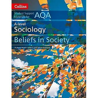 AQA A Level Sociology Beliefs in Society Collins Student Support Materials
