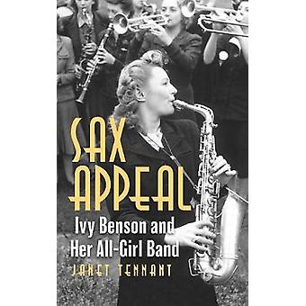 Sax Appeal Ivy Benson and Her AllGirl Band