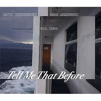 David Greenberger & Mark Greenberg with Paul Cebar - Tell Me That Before [CD] USA import