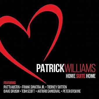 Patrick Williams - Home Suite Home [CD] USA import