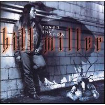 Bill Miller - Raven in the Snow [CD] USA import