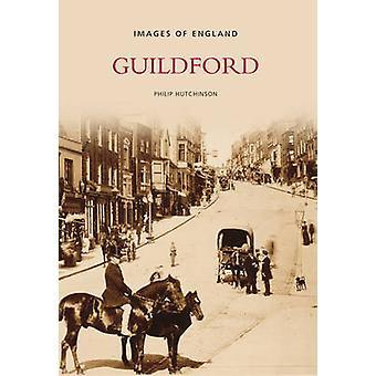 Guildford in alten Fotografien von Philip Hutchinson - 9780752442037 Buch