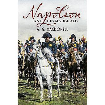 Napoleone e i suoi marescialli di r. G. Macdonell - Alan Sutton - 97817815