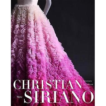 Mekot unelma noin Christian Siriano - 9780847858385 kirja