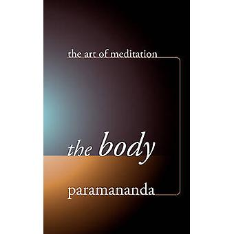 The Body by Paramananda - 9781899579778 Book