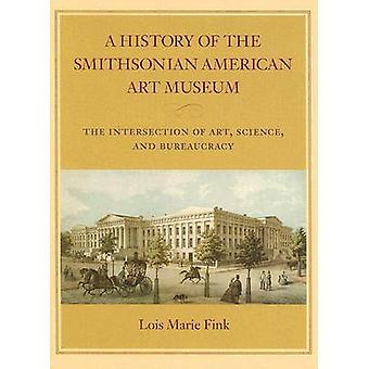 A History of the Smithsonian American Art Museum - The Intersection of