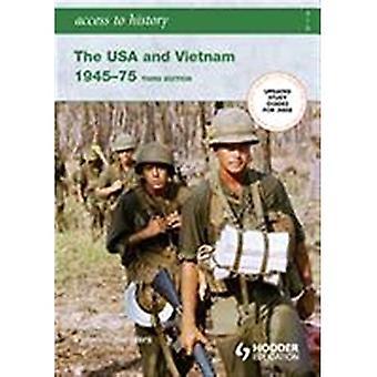 Die USA und Vietnam, 1945-75 (Zugang zur Geschichte)