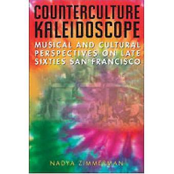 Gegenkultur Kaleidoskop: Musikalische und kulturelle Perspektiven auf die späten sechziger Jahre San Francisco