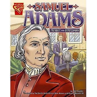 Samuel Adams: Patriota e statista