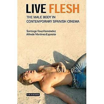 Carne viva: Il corpo maschile nel Cinema spagnolo contemporaneo