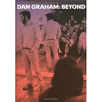 Dan Graham: Beyond