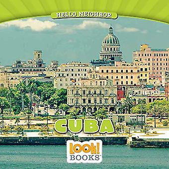 Cuba (Hello Neighbor (Look!� Books (Tm)))