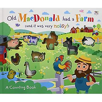 Old MacDonald Had a Farm (and it was very noisy!) (3D Counting to Ten Books)