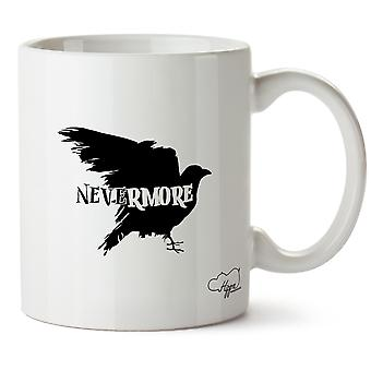 Hippowarehouse Nevermore Raven Printed Mug Cup Ceramic 10oz