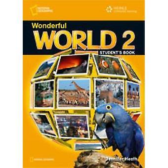 Meraviglioso mondo 2 - libro dello studente da Jennifer Heath - Michele Crawfor