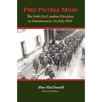 برو باتريا موري 56 لندن الفرقة الأولى في جوميكورت 1 يوليه 1916 قبل ماكدونالد & ألن