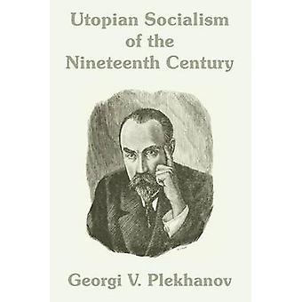 Utopisch socialisme van de negentiende eeuw door Plechanov & Georgi V.