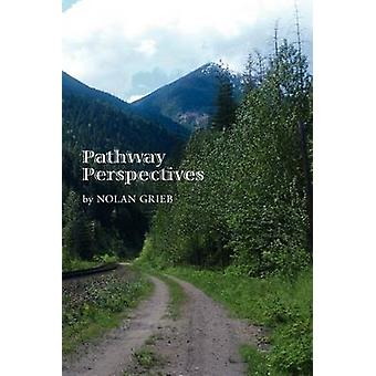 Pathway Perspectives by Grieb & Nolan