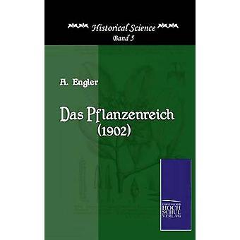 Das Pflanzenreich 1902 par Engler & A.