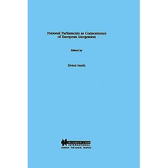 Parlamentos nacionales como pilares de la integración europea por Smith y Eivind