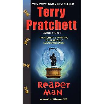 Reaper Man - A Novel of Discworld by Terry Pratchett - 9780062237354 B