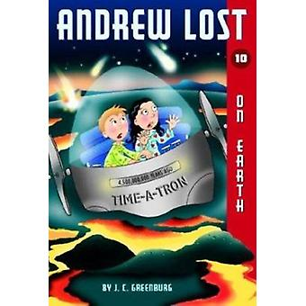 Andrew Lost - No.10 - on Earth by J.C. Greenburg - 9780375829505 Book