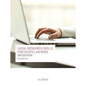 Legal Research Skills for Scots Lawyers (3rd Revised edition) by Fion