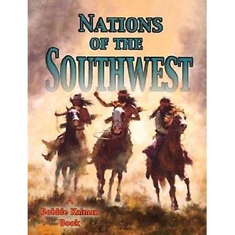 Nations of the Southwest by Amanda Bishop - 9780778704669 Book
