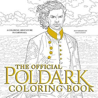 The Official Poldark Coloring Book - A Coloring Adventure in Cornwall