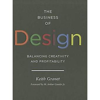 The Business of Design - Balancing Creativity and Profitability by Kei