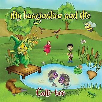 My Imagination and Me by Carol Bellotti - 9781786122056 Book