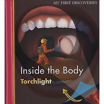 Inside the Body by Pierre-Marie Valat - Claude Delafosse - Clare Best