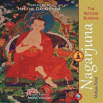 Nagarjuna - The Second Buddha (Great Indian Buddhist Masters) by Mohin