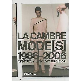 La Cambre Mode(s) 1986-2006 by Marie Arena - 9788493487942 Book