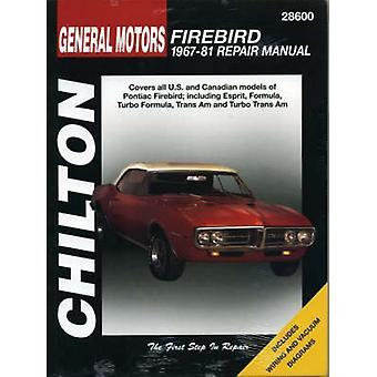 GM Firebird (1967-81) by Chilton Automotive Books - The Nichols/Chilt