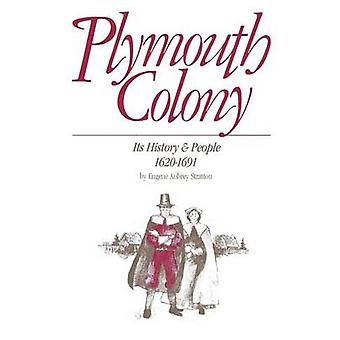 Plymouth Colony (annotated edition) by Eugene Stratton - 978091648918