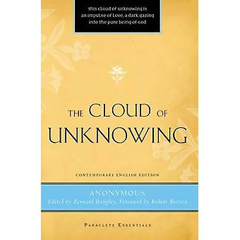 The Cloud of Unknowing by Bernard Bangley - 9781557256690 Book